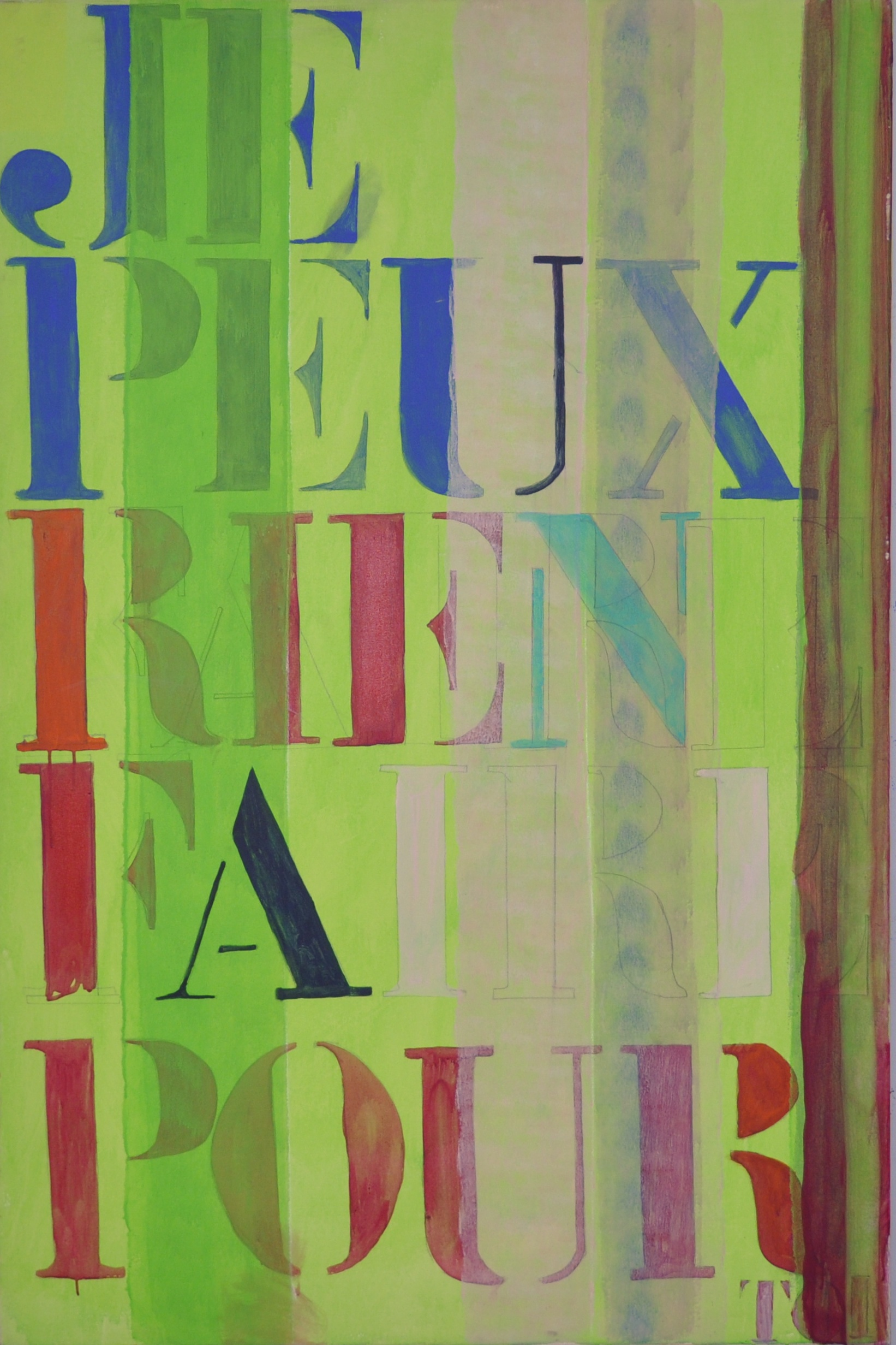 Je peux rien  Acrylic on canvas  150 x 100 cm